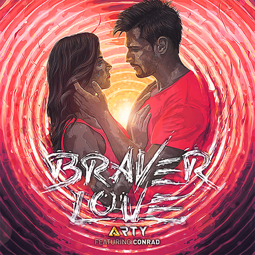 ARTY ft. Conrad Sewell – Braver Love