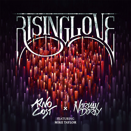 Arno Cost & Norman Doray – Rising Love