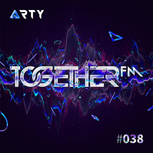 ARTY – TogetherFM Radio Show